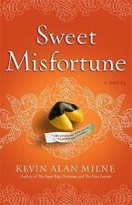 Sweet Misfortune: A Novel - Milne, Kevin Alan - Paperback
