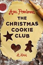 SIGNED The Christmas Cookie Club by Ann Pearlman (2009, Hardcover) 1st/1st