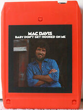 MAC DAVIS  Baby Don't Get Hooked On Me  8 TRACK TAPE  CARTRIDGE