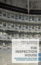 The Inspection House: An Impertinent Field Guide to Modern Surveillanc-ExLibrary