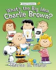 What's the Big Idea, Charlie Brown? (2014, Picture Book)