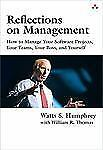 Reflections on Management: How to Manage Your Software Projects, Your -ExLibrary