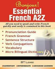 Bonjour! ESSENTIAL FRENCH A2Z by B. Lemso (2012, Paperback)