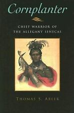 Cornplanter: Chief Warrior of the Allegany Senecas (Iroquois & Their N-ExLibrary