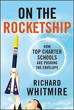 NEW - On the Rocketship: How Top Charter Schools Are Pushing the Envelope