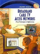 Broadband Cable TV Access Networks: From Technologies to Applications-ExLibrary