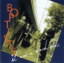BOPTISTS : IT WAS A GOOD RIDE / CD (RECYLING RECORDS 23499) - NEUWERTIG