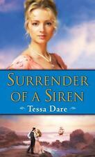Surrender of a Siren by Tessa Dare (2009, Paperback)