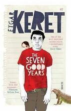 The Seven Good Years by Etgar Keret..LIKE NEW COND