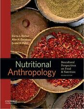 NEW - Nutritional Anthropology: Biocultural Perspectives on Food and Nutrition