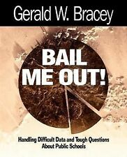Bail Me Out! : Handling Difficult Data and Tough Questions about Public...