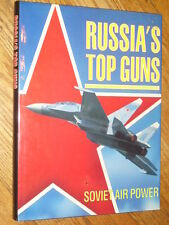 RUSSIAS TOP GUNS  (Soviet Air Power)