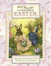 Holly Pond Hill: Child's Book of Easter-ExLibrary