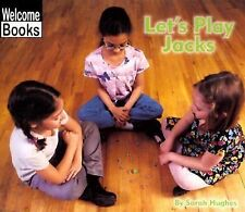 Let's Play Jacks (Welcome Books: Play Time)