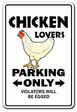 CHICKEN LOVERS Parking Sign novelty gift funny dairy farm farmer coop raise bbq
