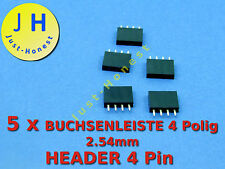 Stk.5x BUCHSENLEISTE  / HEADER 4 polig 2.54mm Arduino bauweise / style #A187