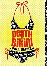 The Death by ... Mysteries: Death by Bikini by Linda Gerber (2008, Paperback)