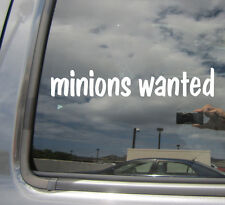 Minions Wanted - Funny Humor - Car Window Vinyl Die-Cut Decal Sticker 10025