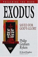 Exodus: Saved for God's Glory (Preaching the Word) (HC)