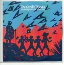 (AH612) The Candle Thieves, We're All Gonna Die - DJ CD