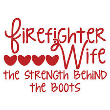 Firefighter Wife - Strength Behind The Boots Non-Reflective Red Decal Sticker