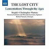 Lost City: Lamentations Through the Ages (2013)