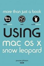 Using Mac OS X Snow Leopard Johnson, Yvonne Paperback