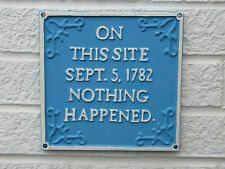"Cast Iron Sign Blue Plaque "" On This Site Nothing Happened "" Free Delivery"