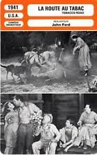 FICHE CINEMA : LA ROUTE AU TABAC - Grapewin,Rambeau,Ford 1941 Tobacco Road