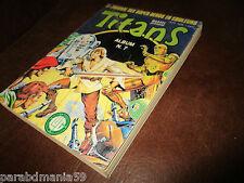 Titans-Mensuel no7 -300 pages -Marvel-Lug-1979