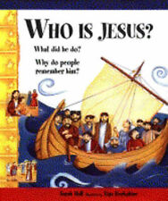 Hall, Sarah Who is Jesus?: What Did He Do? Why Do People Remember Him? Very Good