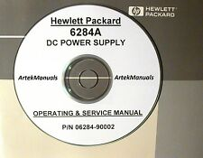 HP 6284A DC Power Supply Operating & Service Manual (good schmeatics)