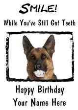 German Shepherd Dog Happy Birthday Card Smile Teeth35  A5 Personalised Greetings