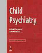 Child Psychiatry: Key Facts and Concepts Explained, Robert Goodman, Stephen Scot