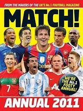 Match Annual 2011 - From the Makers of the UK's Bestselling Football Magazine