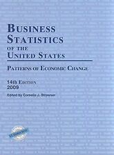 Business Statistics of the United States, 2009: Patterns of Economic-ExLibrary