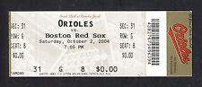Baltimore Orioles vs Boston Red Sox October 2 2004 Camden Yards Full Ticket Stub