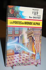 LES PORTES DU MONDE ALPHA Dan Dastier Anticipation N°658