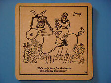 Coaster Mat  *   Ind Coope Double Diamond Works Wonders ~ I'm Only Here For BEER