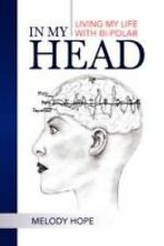 In My Head by Melody Hope (2008, Paperback)