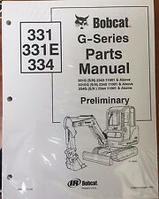 Bobcat 331 331E 334 G Series Parts Catalog Manual - Part Number # 6902789