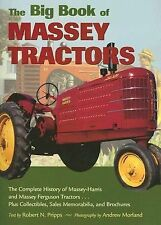 The Big Book of Massey Tractors : The Complete History of Massey-Harris and...