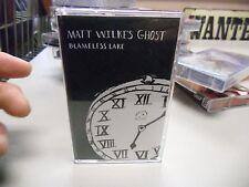 Matt Wilke's Ghost Blameless Lake Cassette Tape NEW