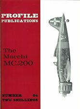 MACCHI MC.200: PROFILE PUBLICATIONS No.64/ AUGMENTED NEW-PRINT FACSIMILE ED