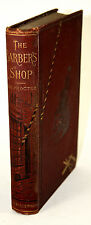 1883 The BARBER'S SHOP Profusely Illustrated Vintage Antique History