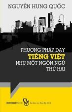 Phuong Phap Day Tieng Viet Nhu Mot Ngon Ngu Thu Hai by Nguyn Quc (2014,...