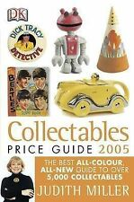 Judith Miller, Mark Hill Collectables Price Guide 2005 (Judith Miller's Price Gu