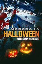 Mañana Es Halloween : 2ª Edición Revisada by Israel Moreno (2015, Paperback)