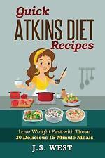 Quick Atkins Diet Recipes : Atkins Cookbook and Atkins Recipes. Quick Atkins...