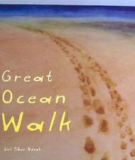 GREAT OCEAN WALK Jiri Tibor Novak HARD BACK PICTURE BOOK (Road)
